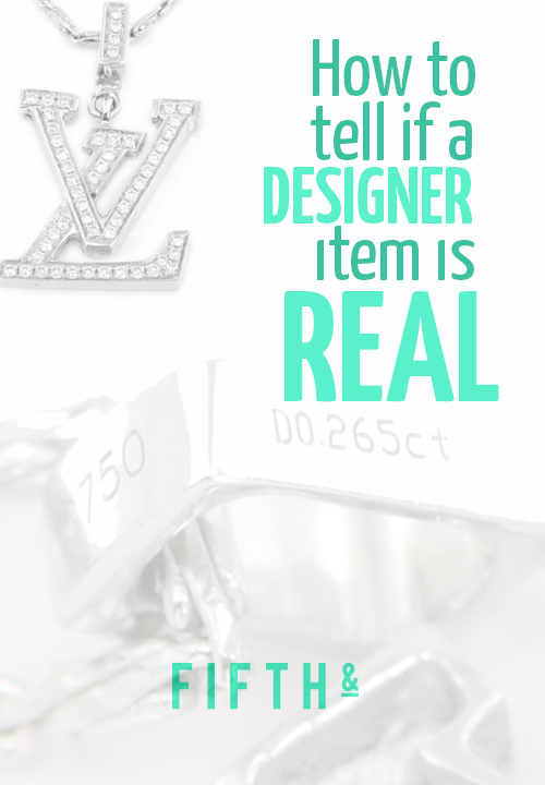 How to tell if a designer item is real