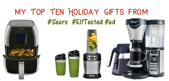 My Top Ten Holiday Gifts from #Sears #ElfTested #ad