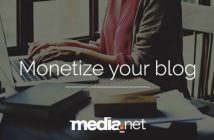 Media.net Makes Monetizing Your Content Easy and Earns You Extra Revenue