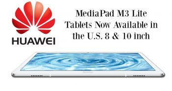 HUAWEI MediaPad M3 Lite 10-inch is All the Holiday Rage
