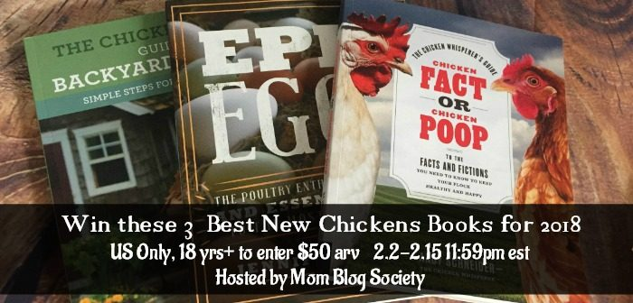 Enter to Win these 3 Best New Chickens Books for 2018
