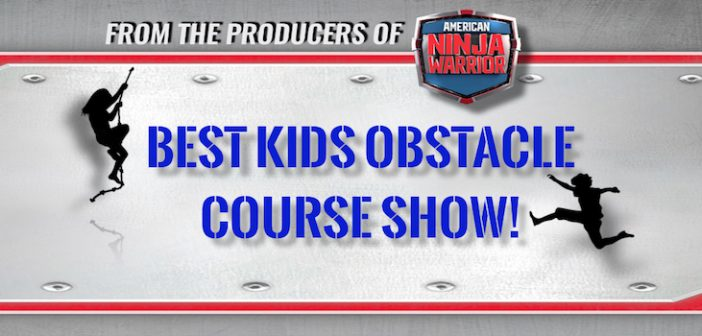 Best Kids Obstacle Course is NOW CASTING Kids for Their New Show!