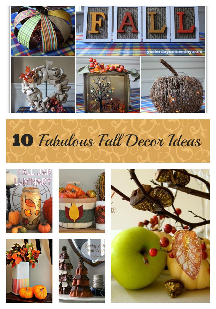 10 Fabulous Fall Decor Ideas