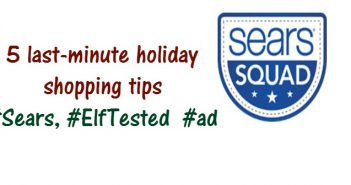 5 last-minute holiday shopping tips #Sears, #ElfTested #ad