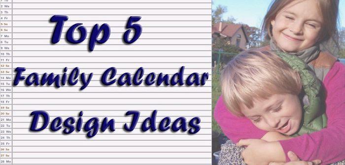 Family Calendar: 5 Inspirational Design Ideas